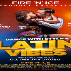 Latin Vibes at Fire 'N' Ice Every Wednesday. Entry Free With Free Latin Dance Class!